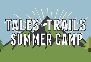 Tales & Trails Summer Camp